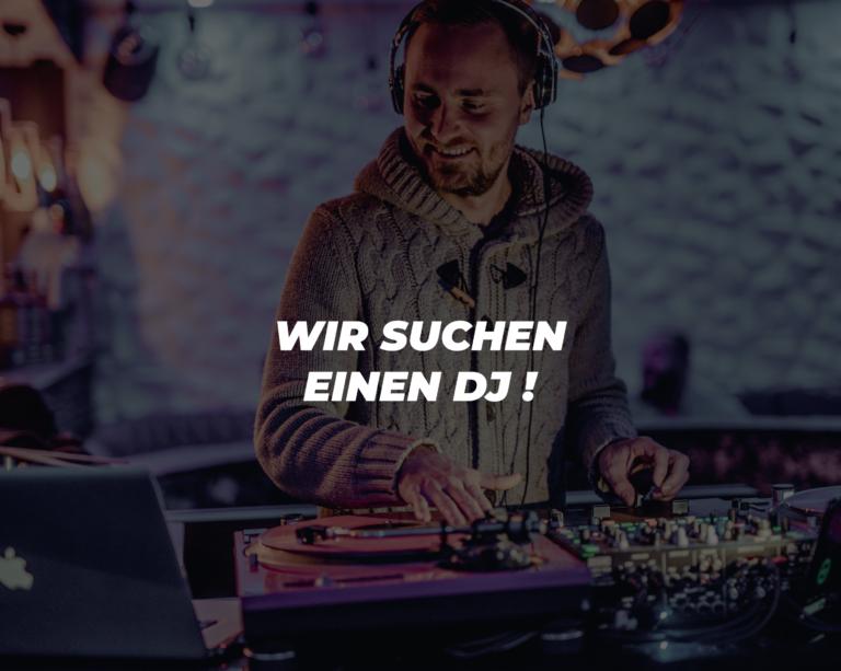 Wir suchen einen DJ
