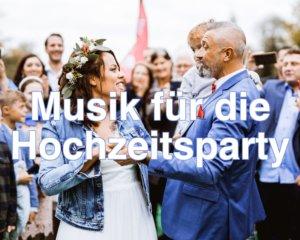 Musik für die Hochzeitsparty